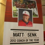 A poster of Stony Brook University Baseball Coach Matt Senk onJuly 25, 2012. Senk won the 2012 Coach of the Year Award. Photo by William Stieglitz